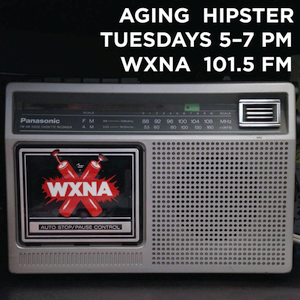 Aging Hipster - WXNA